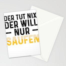 Der Tut Nix Der Will Nur Saufen Stationery Cards