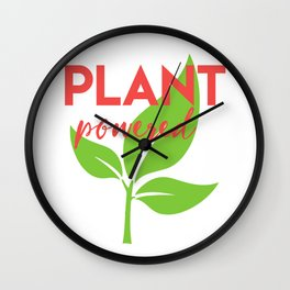 PLANT POWERED vegan quote Wall Clock