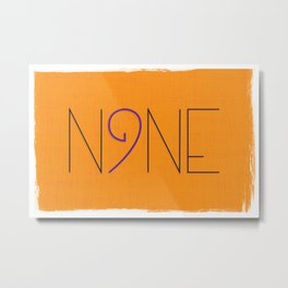 one to 10: NINE Metal Print
