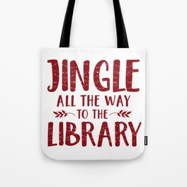 Jingle All The Way To The Library (Red) Tote Bag