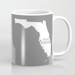 Home is Florida - Florida is home Coffee Mug