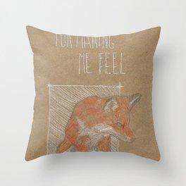 MAKING ME FELL Throw Pillow