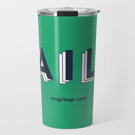 Fail Fast, Fail Cheap, Fail Often Travel Mug