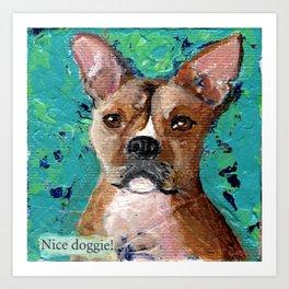 Nice Doggie Art Print
