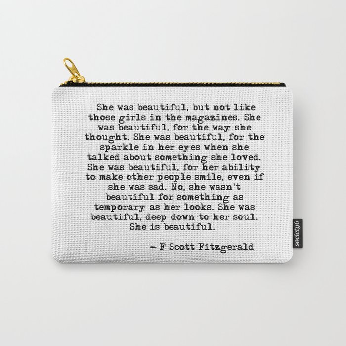She Was Beautiful Fitzgerald Quote Carry All Pouch By Quoteme