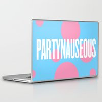 artrave Laptop & iPad Skins featuring PARTYNAUSEOUS by Alli Vanes