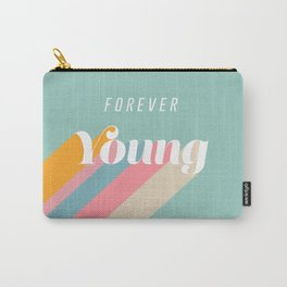 Forever Young Carry-All Pouch