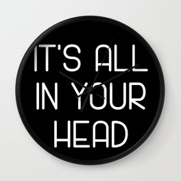 It's All In Your Head Wall Clock