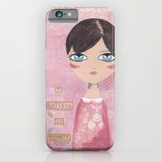 I believe in myself iPhone 6s Slim Case