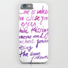 Love quotes iPhone 6s Slim Case