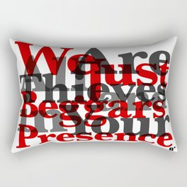 WE ARE ALL JUST THIEVES & BEGGARS IN YOUR (Matthew 15:27) Rectangular Pillow
