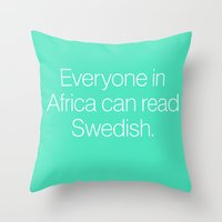 mean girls Throw Pillows featuring Mean Girls #7 – Swedish by Enyalie