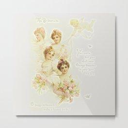 The Bridemaids Metal Print