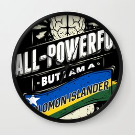I'm A Solomon Islander Proud Country All Powerful Wall Clock