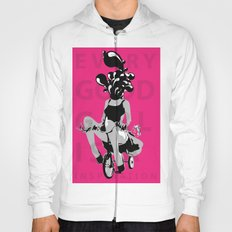 Every Good Girl is A Inspiration  Hoody