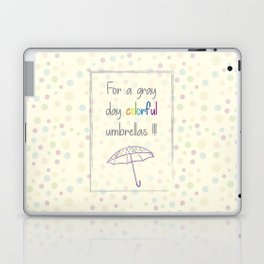For a gray day Laptop & iPad Skin