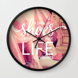 A Pair of Shoes Can Change Your Life Wall Clock