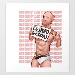 Cesaro Section Art Print