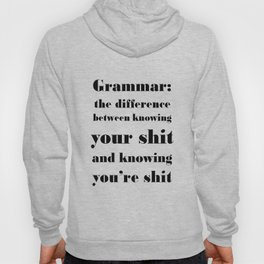Grammar: The Difference Between Your and You're Hoody