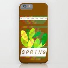 Celebrate Spring iPhone 6s Slim Case