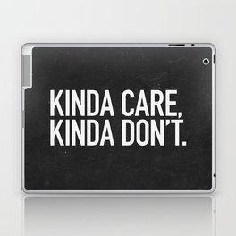 Kinda Care, Kinda Don't Laptop & iPad Skin