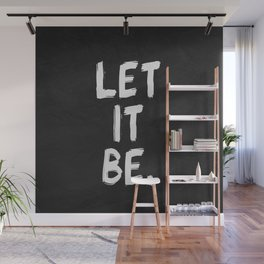 Let It Be Wall Mural