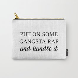 Gangsta Rap Carry-All Pouch