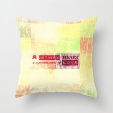 A mother's heart is a patchwork of love Throw Pillow