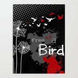 Trash Polka Dandelions Blow Into Birds Poster