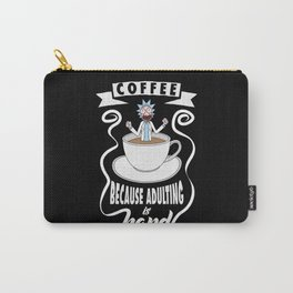 Coffee because adulting is hard Carry-All Pouch