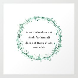 Think for Yourself Quote Oscar Wilde Art Print