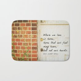 Home Quote Oliver Wendell Holmes Bath Mat