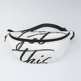 You Got This #minimalist #typography Fanny Pack