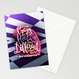 I'm not Crazy, my Reality is just Different from yours! Stationery Cards