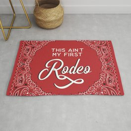 This Ain't My First Rodeo Rug