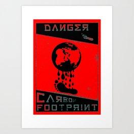 Danger   Carbon Footprint   ( red, black & cyan ) Art Print