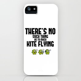 Funny, passionate Kite Flying gift iPhone Case