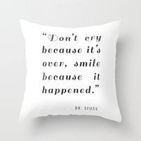 dr seuss Throw Pillows featuring Quote / Dr. Seuss by Justified