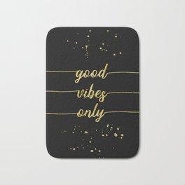 TEXT ART GOLD Good vibes only Bath Mat
