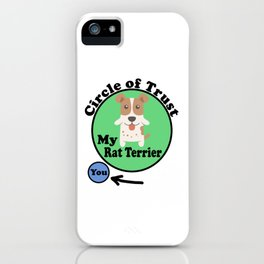 Circle Of Trust Cute Rat Terrier iPhone Case