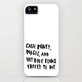 Cash Money, Magic & Hot Love iPhone Case