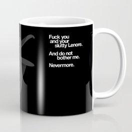 THE RAVEN GOT MAD Coffee Mug