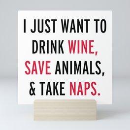 Drink Wine & Save Animals Funny Quote Mini Art Print