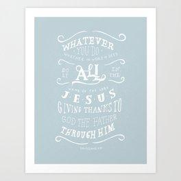 31/52: Colossians 3:17 Art Print