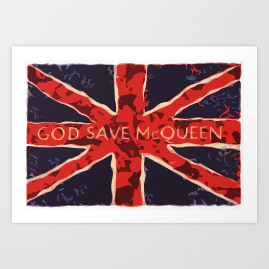 God Save McQueen Art Print