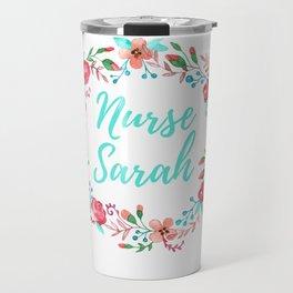 Nurse Sarah - Floral Wreath - Nurse Graphics Travel Mug