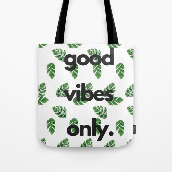 Good Vibes Only by totalextrovert