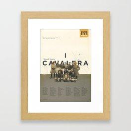 I Cavalera Framed Art Print