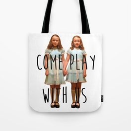 Come play with us Tote Bag