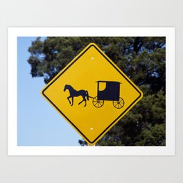 A caution sign to auto drivers to be on the lookout for Amish horses and buggies Art Print